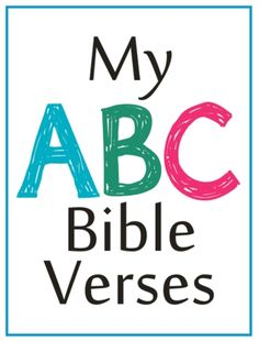 My ABC Bible Verse cards {free download A-Z} | Delighting in Today