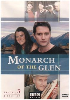 Monarch of the Glen - set in Scotland, and one of the best shows ever!