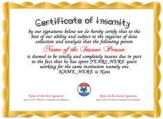 Certificate of Insanity Certificate Of Recognition Template, Certificate Of Participation Template, Christmas Gift Certificate Template, Certificate Of Completion Template, Funny Certificates, Free Printable Certificates, Certificate Design Template, Award Certificates