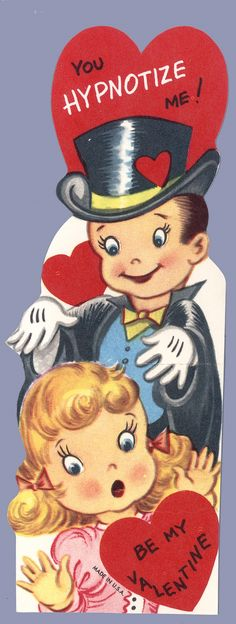 "♥ Vintage Valentine ~ ""You hypnotize me! Be my Valentine!"""
