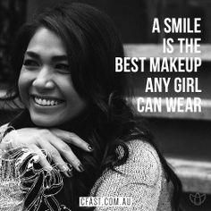 Cfast, A smile is the best makeup any girl can wear.