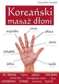 Książka Koreański masaż dłoni autorstwa   Georgieff Georg Stefan , dostępna w Sklepie EMPIK.COM w cenie            20,99 zł . Przeczytaj recenzję Koreański masaż dłoni. Zamów dostawę do dowolnego salonu i zapłać przy odbiorze! Reflexology, Tai Chi, Human Body, Reiki, Detox, Massage, Health Fitness, Exercise, Mood
