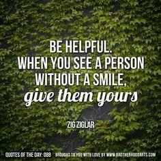 Be helpful.