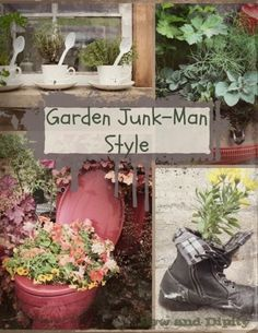 Full of Junkin garden idea's! #junkgarden