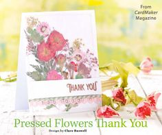 Pressed Flowers Thank You from the Spring 2015 issue of CardMaker Magazine. Order a digital copy here: https://www.anniescatalog.com/detail.html?code=AM5256