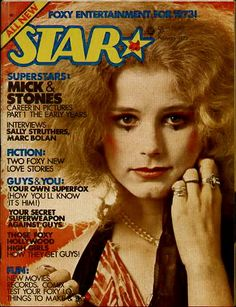 """1973 """"STAR"""" GLAM-GROUPIES Magazine for Teens.only lasted five issues because of being to controversial for it's market. Great interviews with Marc Bolan, Sable Star & reports on LA Groupie scene. Sally Struthers, Glam Magazine, 70s Glam, Marc Bolan, Stars Then And Now, Glam Rock, New Love, Covergirl, Rock And Roll"""