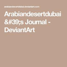 Arabiandesertdubai's Journal - DeviantArt