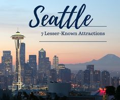 SEATTLE ATTRACTIONS | THINGS TO DO