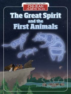 The Great Spirit and the First Animals - Rubicon Publishing Inc. Trickster Tales, Aboriginal Culture, Graphic Novels, First Nations, Strands, East Coast, Lakes, Storytelling, Literacy