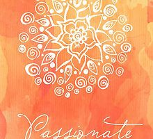 «Sacral Chakra - Passionate» de CarlyMarie