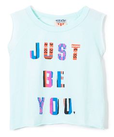 Mist Blue Just Be You Tee - Girls