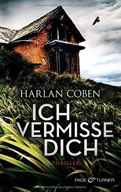 Ka - Sa`s Buchfinder: [Rezension] Ich vermisse Dich - Harlan Coben