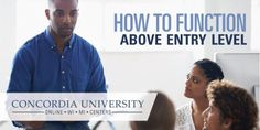 Sign Up For This Functioning Above Entry Level Class -http://www.tidbitsofexperience.com/wp-content/uploads/2016/03/Concordia-Leadershiop-Class.jpe http://www.tidbitsofexperience.com/sign-functioning-entry-level-class/