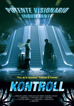 Kontroll - a comedy thriller about the life of a ticket inspector in the Budapest underground train system. Reminds me of Neil Gaiman's novel Neverwhere. Cannes, Aquaman 2018, Mortal Engines, Train System, Foreign Movies, Bad Dreams, Die Young, Captain Marvel, Thriller