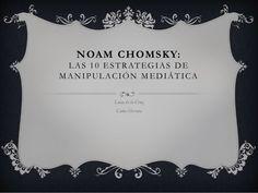 Noam Chomsky, manipulación mediática