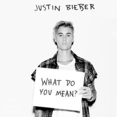 Luanne Oliveira: Nova Música do Justin Bieber - What Do You Mean?