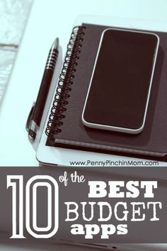 10 of the BEST Budget apps! Before you randomly download a budget app, check out this list of THE BEST budget apps!