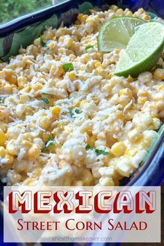 Easy Mexican Street Corn Salad Recipe The perfect side dish for tacos, or your favorite grilled dinner! It's also delicious as a dip! Corn Salad Recipes, Corn Salads, Vegetable Recipes, Mexican Salad Recipes, Corn Salad Recipe Easy, Elote Corn Recipe, Mexican Lunch Recipe, Recipes With Corn, Cold Corn Salad