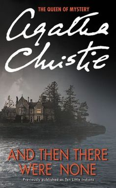 Entering Seventh Grade, Book of Choice Option: And Then There Were None by Agatha Christie. Williston Northampton, Middle School English Department