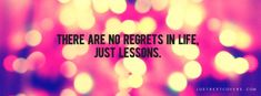 No regrets, just lessons Cover Pics For Facebook, Fb Cover Photos, Facebook Timeline Covers, Timeline Photos, Photo Quotes, Picture Quotes, Quote Pictures, Heart Quotes, Life Quotes
