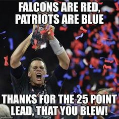 Tom Brady leads Patriots to epic Super Bowl comeback victory Nfl Memes, Football Memes, Sports Memes, Football Season, Patriots Logo, New England Patriots Football, Patriots Fans, Superbowl Champions, Boston Sports