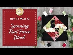 How to Make a Spinning Rail Fence Block | with Jennifer Bosworth of Shabby Fabrics - YouTube