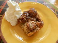 Skinny Sweets Daily: Low Fat Cinnamon Bread Pudding. Tastes so decadent but without the high fat and calories. Enjoy every bite! Click pic for recipe.