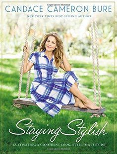 HARDCOVER - Staying Stylish: Cultivating a Confident Look, Style, and Attitude