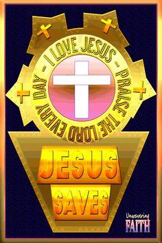 Find Salvation in Jesus Christ Savior, Jesus Christ, Jesus Loves Me, Praise The Lords, Jesus Saves, Faith, Salvador, Loyalty, Believe