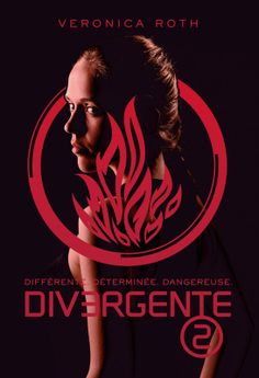 Divergente, tome 2 - Veronica Roth - 464 pages - Couverture souple #Livre #Divergente