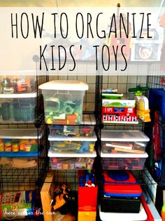 How to Organize Kids'Toys: A system that really works!