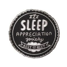 Own - Sleep Appreciation Society Woven Patches Cute Patches, Pin And Patches, Iron On Patches, Books And Tea, Jacket Pins, My Sun And Stars, Embroidery Patches, Embroidered Patch, Embroidery Art