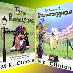 The Returns and The Returns 2 ~ Showstoppers are available in #eBook and #paperback! Hilarious fun for #readers ages 12 ~ 112! #dogs #animals #adventure #angels #humor #books