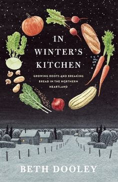 In Winter's Kitchen by Beth Dooley. #GIVEAWAY @booksnob ends Dec 19th