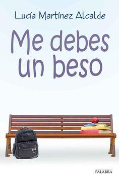 Me debes un beso (Astor) eBook: Lucía Martínez Alcalde: Amazon.es: Tienda Kindle