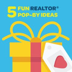 5 Fun Realtor® Pop-By Ideas | #Realtor | Resources for Real Estate Agents