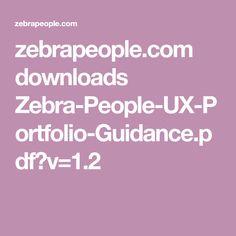 zebrapeople.com downloads Zebra-People-UX-Portfolio-Guidance.pdf?v=1.2