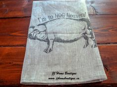 Linen tea towel, Linen Kitchen tea towel , linen towel, linen hand towel, linen dish, 100% linen towel Pig ,  I'm in Hog Heaven Engagement Photo Props, Engagement Party Decorations, Bridal Shower Decorations, Linen Towels, Hand Towels, Tea Towels, Nautical Banner, Country Kitchen, Antiques