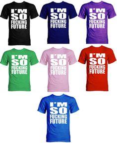 Official Chad Future I'm So Fucking Future TShirt Kpop by KpopGear