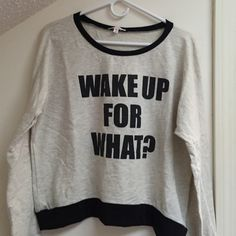 """Long Sleeve Crop Top Long sleeve crop top - print says """"Wake Up For What?"""" - measures 22.5"""" from shoulder to hem - like new, only worn a few times - 99.5% cotton, 0.5% polyester Wish Whim Tops Crop Tops"""
