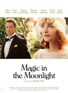Magic in the Moonlight - adorable new movie by Woody Allen, starring Colin Firth & Emma Stone. Colin Firth, Woody Allen, Great Movies, New Movies, Movies Online, Moonlight Movie Poster, Movie List, Movie Tv, Movies Showing