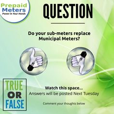 Question 1: Do your sub-meters replace Municipal Meters?