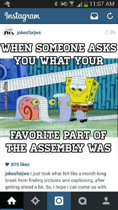 This is how I feel when people ask me what my favorite part in Pioneer school is.