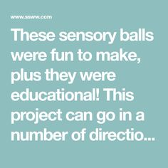 These sensory balls were fun to make, plus they were educational! This project can go in a number of directions with different color polymer beads, balloon