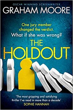 Carole's Chatter: The Holdout by Graham Moore Good Books, Books To Read, My Books, Richard And Judy Books, The Tenses, The Imitation Game, The Verdict, Thriller Books, Mystery Thriller