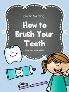Procedural Writing Freebie How to Writing - How To Brush Your TeethHow to writing can be challenging if you don't have the right materials.  Here is a great little FREEBIE with a planning sheet and writing paper for the published piece.*****************************************************************************It pairs perfectly with our bookCaring For Our Teeth.