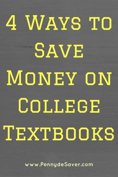 4 Ways to Save Money on College Textbooks. University text books