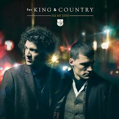 Learn more about our Featured Artist, for KING & COUNTRY here: http://www.klove.com/music/artists/for-king-country/