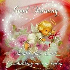 Good Morning, Thank You lord For Another Day. Good Morning Angel, Good Morning Sister, Good Morning Sunshine, Good Morning Friends, Good Morning Good Night, Good Night Quotes, Peace That Passes Understanding, Good Night Greetings, Christmas Greetings