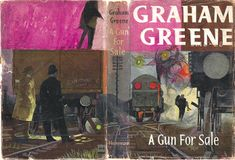 Existential Ennui: It's a Battlefield, A Gun for Sale and Continental Paperbacks: Graham Greene Library Edition (Heinemann, British Books, Graham Greene, Crime Fiction, Book Jacket, Book Covers, Cool Art, My Books, Guns, Cover Design